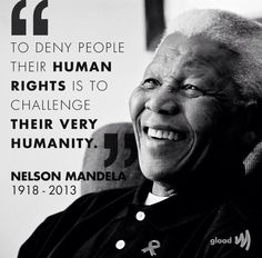 Nelson Mandela is the hero of my nation (I'm South African, and no, we do not live in the bushes with wild animals).