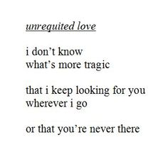 Took the words right out of my heart. Unrequited Love Quotes, Sad Quotes, Quotes To Live By, Life Quotes, Inspirational Quotes, Unrequited Crush, Hurt Quotes, Motivational, The Words
