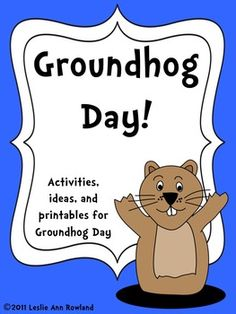 This listing includes printables and activities for Groundhog Day. The activities are based around the book Groundhog Weather School by Joan Holub,...