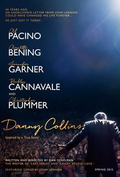 Inspired by a true story, Al Pacino stars as aging 1970s rocker Danny Collins, who can't give up his hard-living ways. But when his manager (Christopher Plummer) uncovers a 40 year-old undelivered letter written to him by John Lennon, he decides to change course and embarks on a heartfelt journey to rediscover his family, find true love and begin a second act.