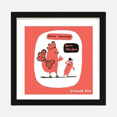 Hello Chicken (Yellow) (Silkscreen Signed Limited Edition of by Simone Lia Celebrity Bodies, Framed Prints, Art Prints, Discount Designer, Kids Room, Branding Design, Wall Art, Wall Street, Chicken Sausage