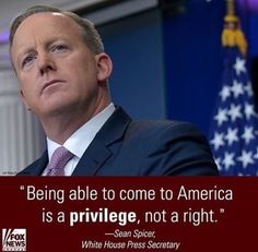 YOU GO SPICER.....I'M WITH YOU ALL THE WAY......SOMEONE HAS TO STICK UP FOR THE PRESIDENT....WASHINGTON IS SO MESSED UP EVER SINCE OBAMA WAS ELECTED.