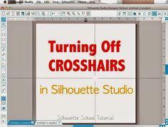 Silhouette Studio, turn off, crosshairs, Silhouette tutorial, troubleshooting