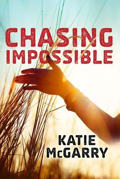 #CoverReveal  Chasing Impossible (Pushing the Limits, #5) by Katie McGarry