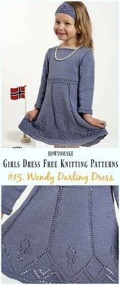 Wendy Darling Dress Free Knitting Pattern - Little Girls #Dress Free #Knitting Patterns