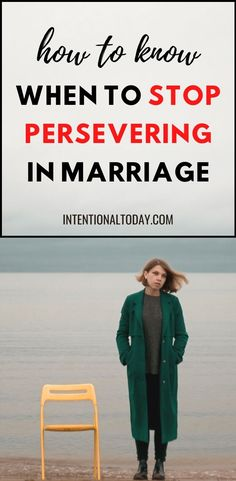 """Most people don't get married thinking, """"I can't wait to have marriage problems!"""" We are aiming for a much different experience. So what do you do when your marriage is on the brink and you are tired of waiting for change? Important thoughts on when to persevere in a difficult marriage. And when not to. #maritalbliss #difficultmarriage #perseverance #change #marriageadvice #newlywedadvice #marriage #intentionaltoday #christianmarriage"""