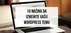 10 nacina da izmenite vasu wordpress temu