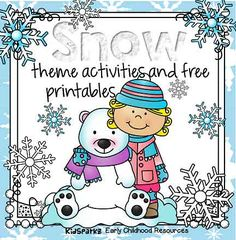 Snow theme activities and printables for Preschool, Pre-K and Kindergarten