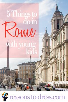 5 Fun Things to Do in Rome with Young Kids »