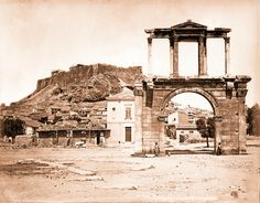 Hadrian's Arch, ca. Old Photos, Vintage Photos, Acropolis, Athens Greece, Grand Tour, Old City, Olympia, The Past, To Go