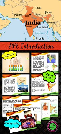 Introduce your unit about India with this beautiful PowerPoint presentation. Concepts covered include: geography, economy, government, the caste system, religion, food, and festivals.