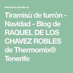 Tiramisù de turròn - Navidad - Blog de RAQUEL DE LOS CHAVEZ ROBLES de Thermomix® Tenerife