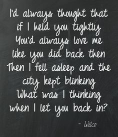I Am Trying to Break Your Heart by Wilco