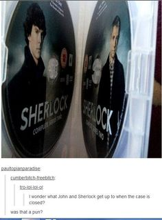 I wonder what John and Sherlock get up to when the case is closed.
