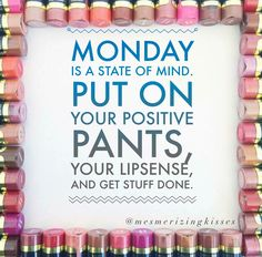 Monday morning LipSense motivation Use Distributor ID #389322 to order!! Or join in on the fun ---www.facebook.com/groups/mesmerizingkisses Younique, Mary Kay, Senegence Makeup, Senegence Products, Glossier Girl, Long Lasting Lip Color, Interactive Posts, Kiss Proof, Beautiful Lips
