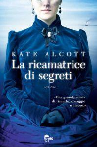 Le mie ossessioni librose: Recensione #148 La ricamatrice di segreti by Kate ...