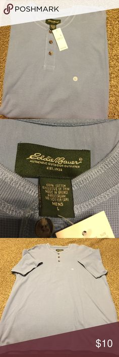 Eddie Bauer 💯 percent cotton men's shirt. New with tags!  Light blue color, soft waffle like material!  3 bootons, no collar.  Nice! Eddie Bauer Shirts Tees - Short Sleeve