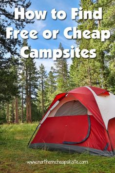 Save on your next camping trip when you learn how to find free or cheap campsites.