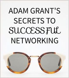 Find out Adam Grant's Secrets to Successful Networking before watching him on #OfficeHours tomorrow www.levo.com/officehours