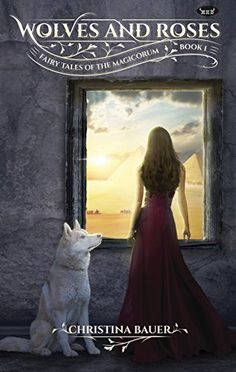 Wolves & Roses (Fairy Tales of the Magicorum Book 1) by C... https://www.amazon.com/dp/B01N7D5C5P/ref=cm_sw_r_pi_dp_x_z6MWybB344RSJ