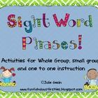 This is a collection of sight word phrases.  I use them to work on fluency and sight word recognition.  I have included several activities, I use s...
