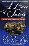 A Place of Safety (Chief Inspector Barnaby Series #6) Caroline Graham wrote several books that became the basis of Midsomer Murders