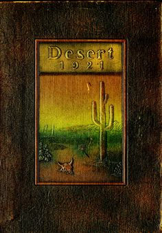 1921 Desert, University of Arizona Yearbook