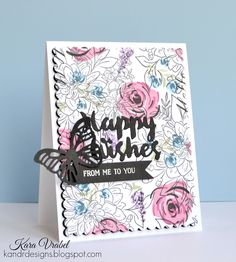 Die cut sentiment, butterfly, repeated stamp, flowers