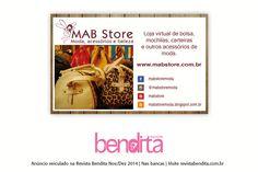 DICA BENDITA DE MODA Na página da Mabstore você encontra variedade em bolsas, mochilas e carteiras. Nos mais diversos estilos e inspirações, a preços maravilhosos! Confira em www.mabstore.com.br