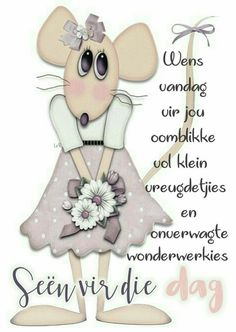 Good Morning Wishes, Day Wishes, Lekker Dag, Afrikaanse Quotes, Goeie More, Good Night Quotes, Special Quotes, Cute Quotes, My Images