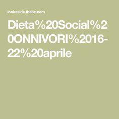 Dieta%20Social%20ONNIVORI%2016-22%20aprile
