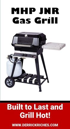 MHP JNR Gas Grill - Built on the old school gas grill design, the MHP (Modern Home Products) JNR is one of the most durable grills on the market today. via @derrickriches