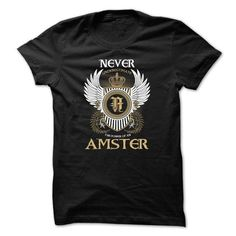 I Love AMSTER Never Underestimate T-Shirts