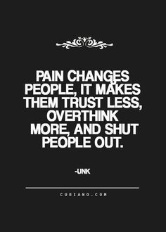 Pain Quote Gallery looking for quotes life quote love quotes quotes about Pain Quote. Here is Pain Quote Gallery for you. Pain Quote there are two types of pain one that hurts you and the. Pain Quote quote rd laing pain in t. Now Quotes, Life Quotes Love, Great Quotes, Words Quotes, Quotes To Live By, Quote Life, Qoutes, Quotes Inspirational, Unique Quotes