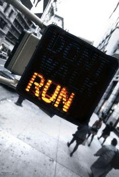 Run...