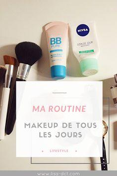 Ma routine makeup de tous les jours