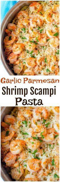 Garlic Parmesan Shrimp Scampi Pasta! Need I say more?