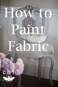 Painting Fabric and a French Chair Paint was proved by Southern Honey Chawk Paint | Cedar Hill Farmhouse #fabricpaint