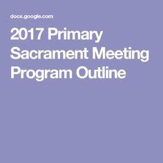 2017 Primary Sacrament Meeting Program Outline