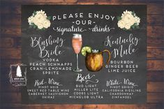 Wedding Signature Drinks sign Printable Drink by WhitePineWeddings Wedding Signature Drinks, Signature Cocktail, Tequila Sunrise, Drink Signs, Bar Signs, Mojito, Kentucky Mule, Wedding Signage, Wedding Bar Menu