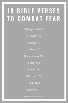 10 Bible Verses to Combat Fear | Loving Little Dixie