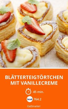 Blätterteigtörtchen mit Vanillecreme - smarter - Kalorien: 764.2 kcal - Zeit: 45 Min. | eatsmarter.de