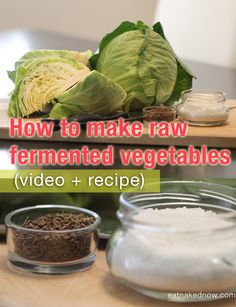 Get some culture in your veggies: How to make raw fermented vegetables video