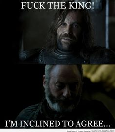Davos agrees with The Hound http://gameoflaughs.com/
