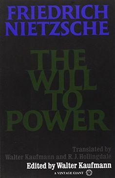 The Will to Power Nietzsche, Friedrich Wilhelm/ Kaufmann,...