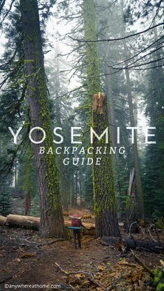 Yosemite National Park Backpacking Guide