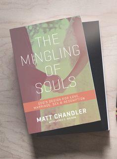 selfishness and dating matt chandler