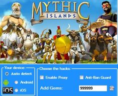 "Mythic Islands Hack Cheats Tool This Mythic Islands Hack will help you generate unlimited Gems   Mythic Islands Hack Cheat is our newest ""modhacks.com"" fresh from the oven. We worked hard on this one because,being a multi-platform Exploit it can be very difficult to write. After we tested this Mythic Islands Hack like someone's life … Continue reading Mythic Islands Hack Cheats"