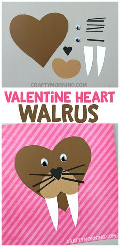 Heart Walrus Valentine Craft - what a cute animal heart craft for the kids to make on valentines day! Great one for the boys.
