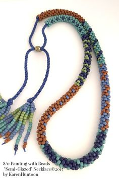 """8/0 Painting with Beads Necklace Kit by Karen Huntoon©2015 """"Semi-Glazed"""""""